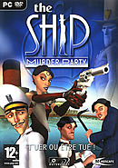 The Ship : Murder Party