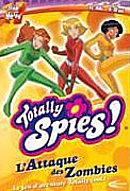 Totally Spies! : L'Attaque des Zombies