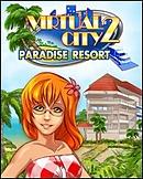 Virtual City 2 : Paradise Resort