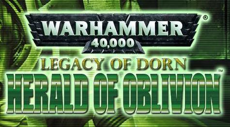 Warhammer 40.000 Legacy of Dorn - Herald of Oblivion